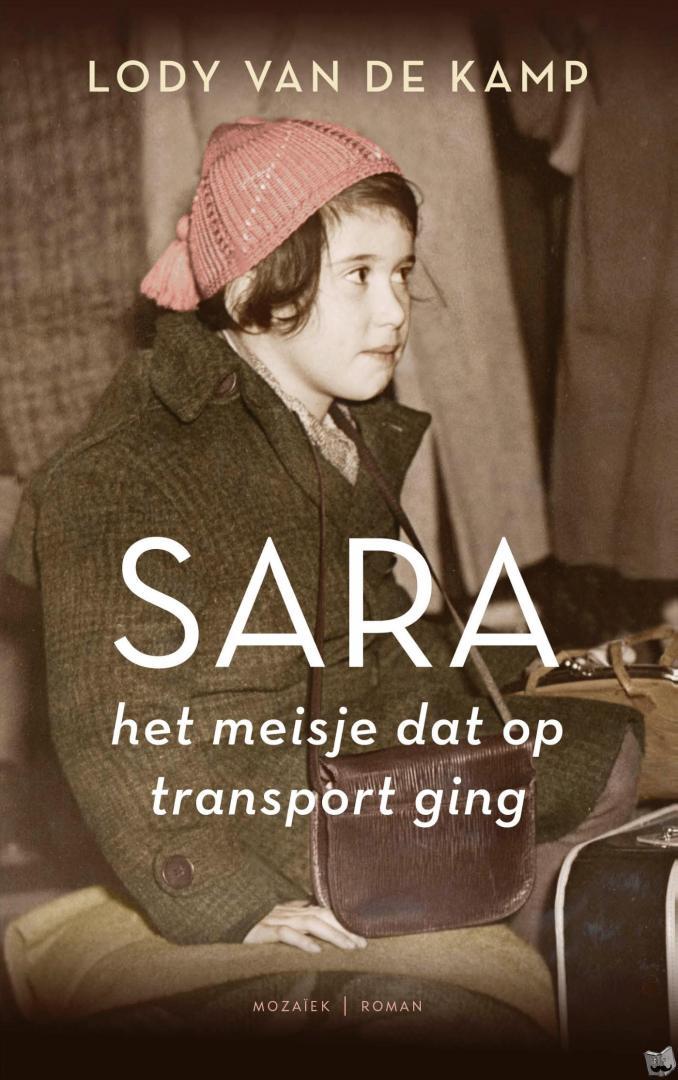 Kamp, Lody van de - Sara, het meisje dat op transport ging