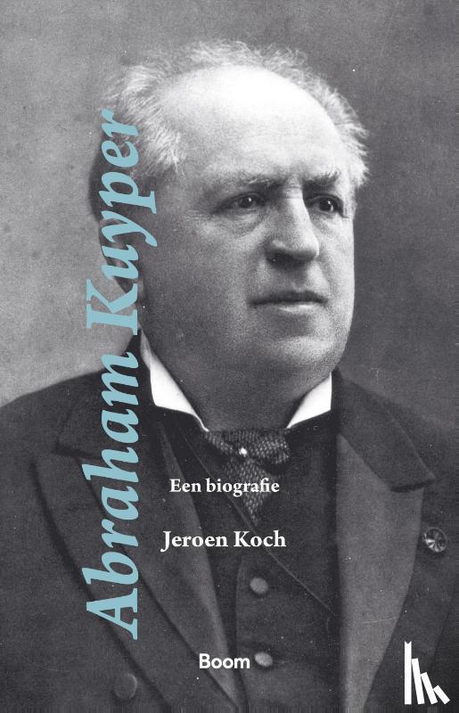 Koch, Jeroen - Abraham Kuyper