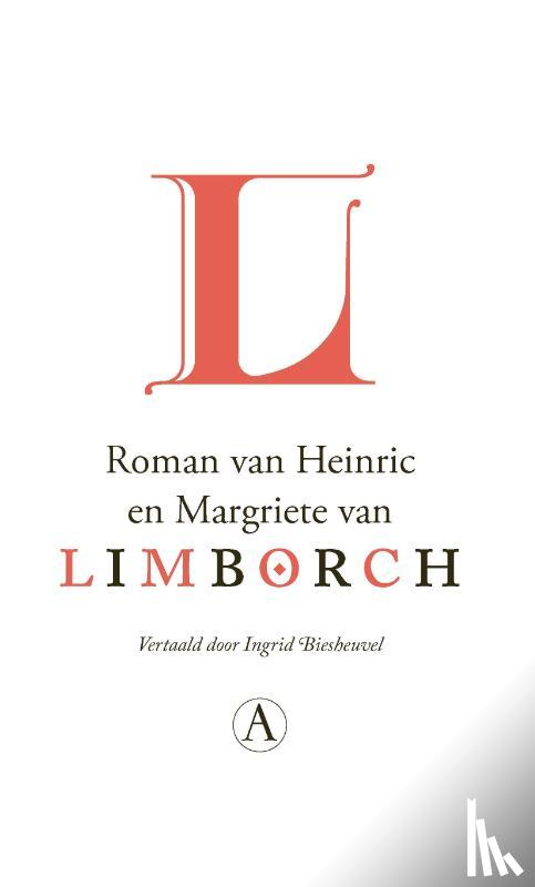 Anoniem - Roman van Heinric en Margriete van Limborch