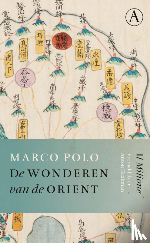 Polo, Marco - De wonderen van de Orient