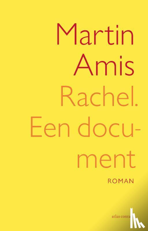 Amis, Martin - Rachel, een document