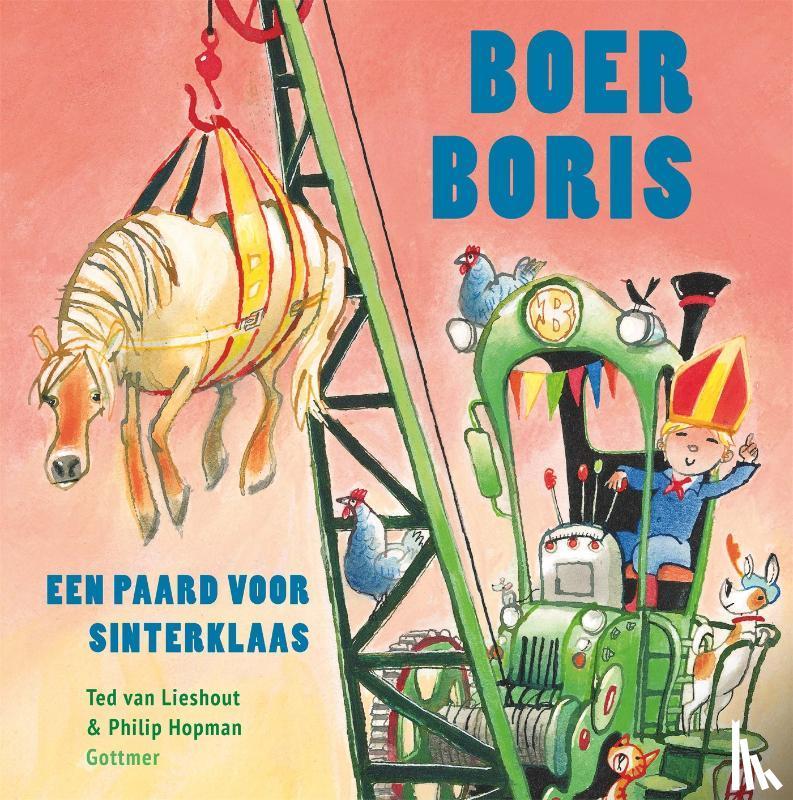 Lieshout, Ted van - Boer Boris, een paard voor Sinterklaas