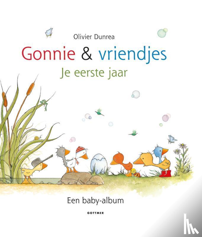 Dunrea, Olivier - Gonnie en vriendjes - Je eerste jaar