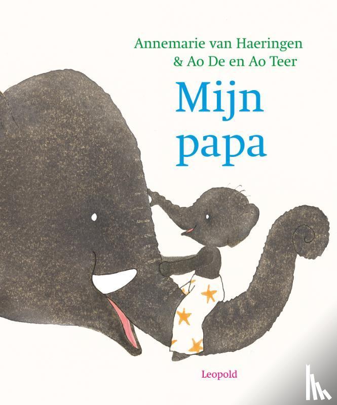 Haeringen, Annemarie van - Mijn papa