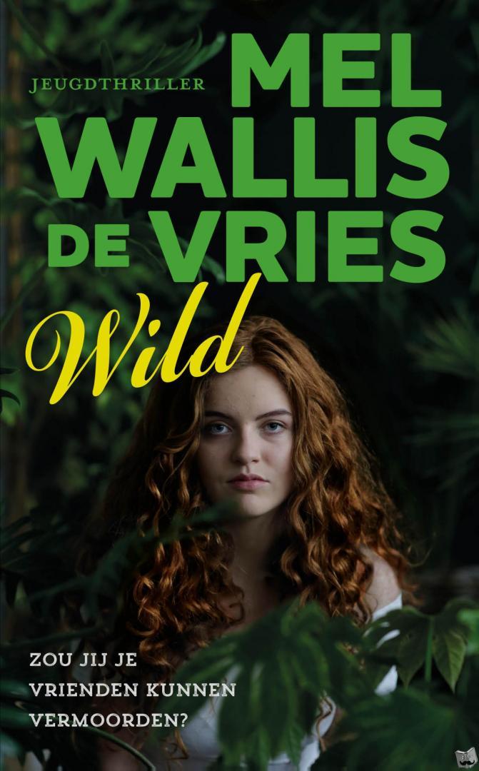 Wallis de Vries, Mel - Wild