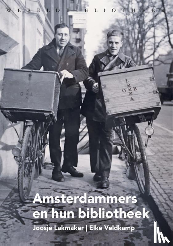 Lakmaker, Joosje, Veldkamp, Elke - Amsterdammers en hun bibliotheek