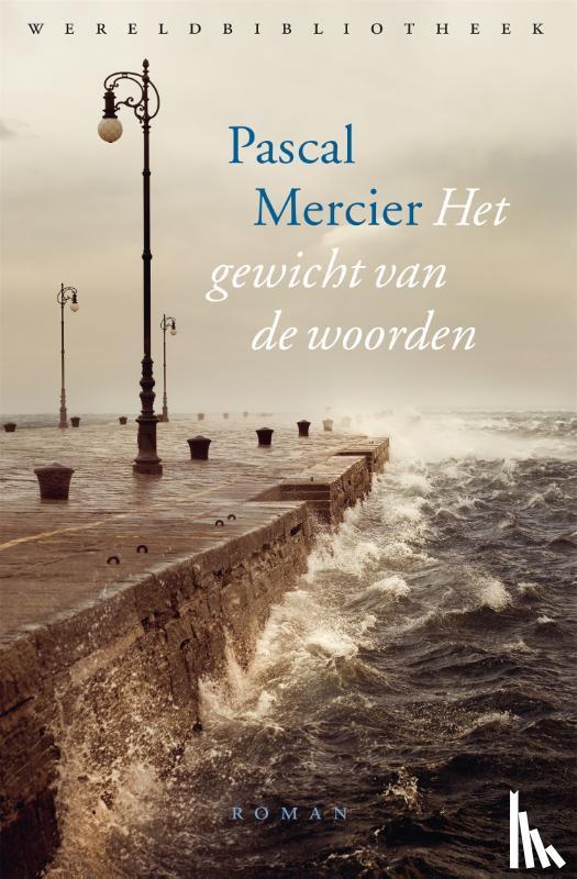 Mercier, Pascal - Het gewicht van de woorden