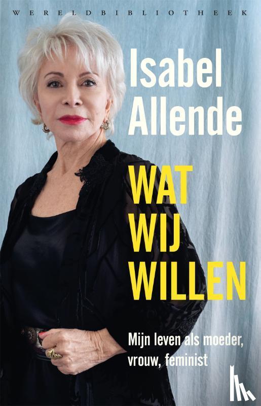 Allende, Isabel - Wat wij willen