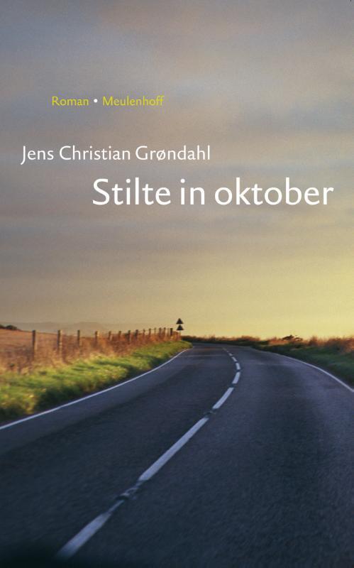 Grøndahl, Jens Christian - Stilte in oktober