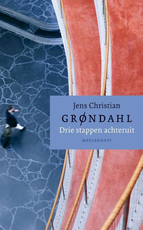 Grøndahl, Jens Christian - Drie stappen achteruit