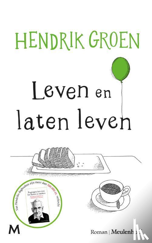 Groen, Hendrik - Leven en laten leven