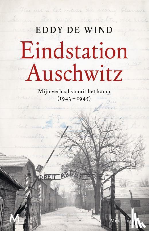 Wind, Eddy de - Eindstation Auschwitz