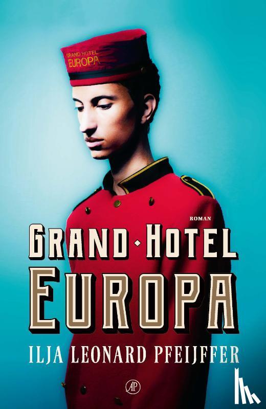Pfeijffer, Ilja Leonard - Grand Hotel Europa