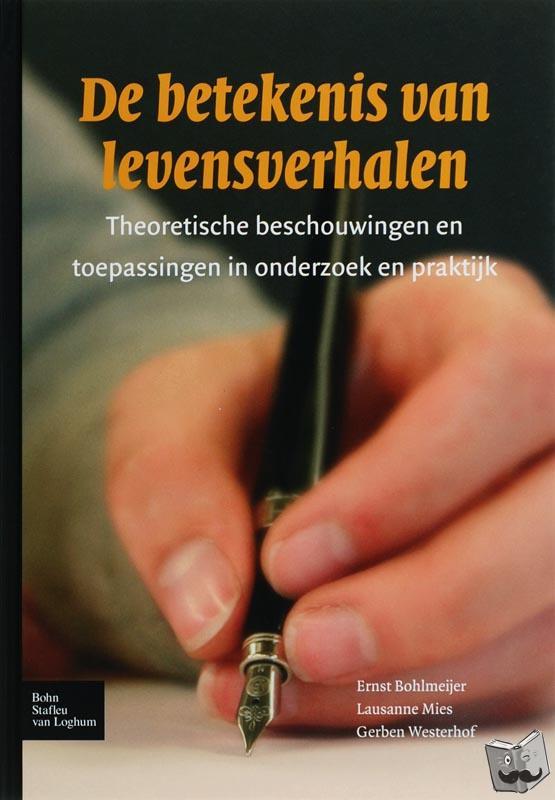 Bohlmeijer, Ernst, Mies, L., Westerhof, Gerben - De betekenis van levensverhalen - POD editie