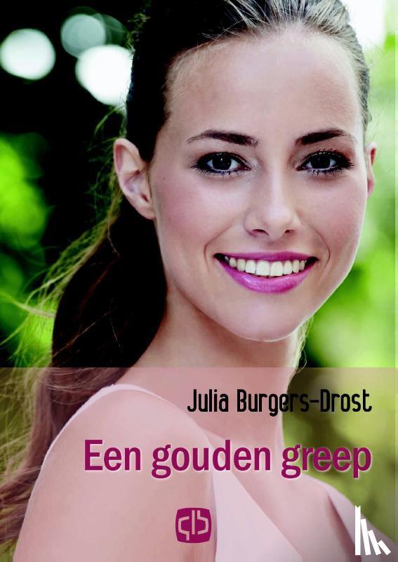 Burgers-Drost, Julia - Een gouden greep