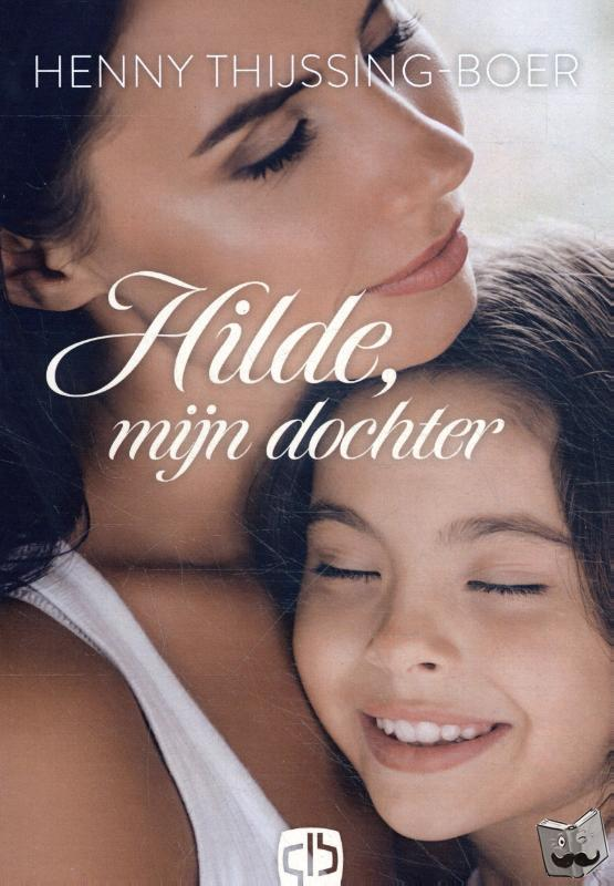 Thijssing-Boer, Henny - Hilde, mijn dochter