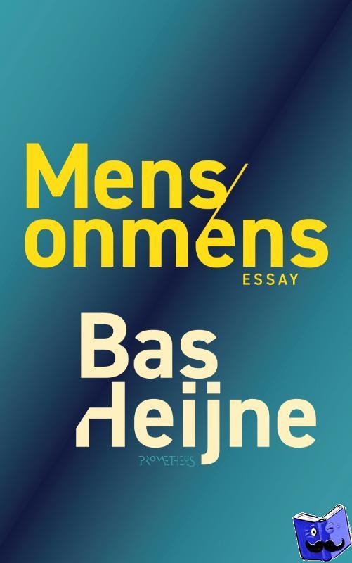 Heijne, Bas - Mens/onmens