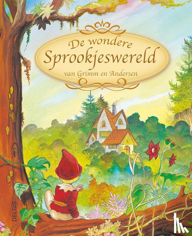Grimm, Andersen, Hans Christian - De Wondere Sprookjeswereld van Grimm en Andersen