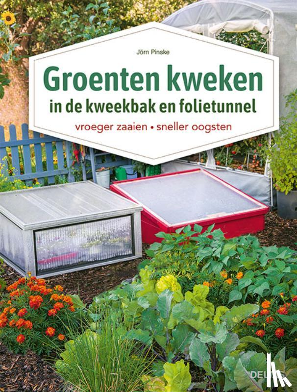 PINSKE, Jorn - Groenten kweken