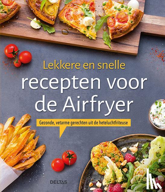 - Lekkere en snelle recepten voor de Airfryer
