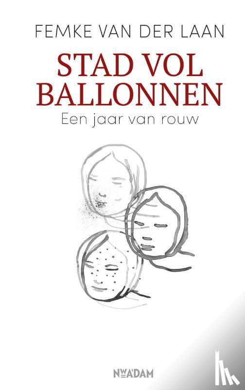 Laan, Femke van der - Stad vol ballonnen