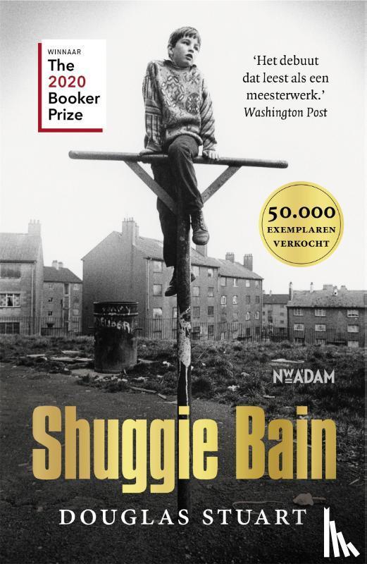 Stuart, Douglas - Shuggie Bain