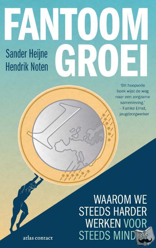 Heijne, Sander, Noten, Hendrik - Fantoomgroei