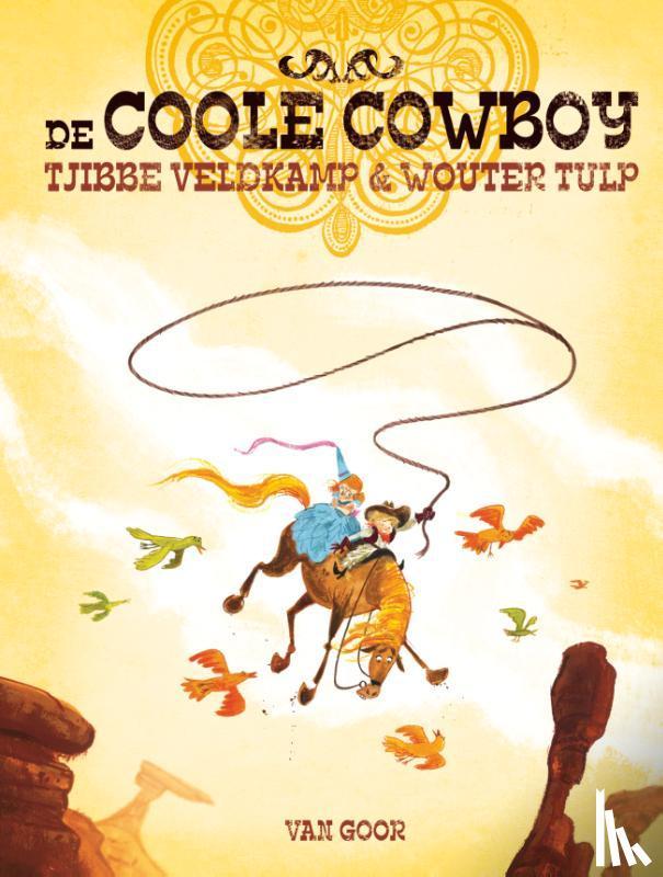 Veldkamp, Tjibbe - De coole cowboy