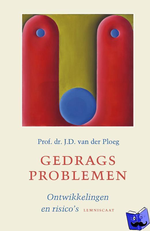Ploeg, Jan van der - Gedragsproblemen