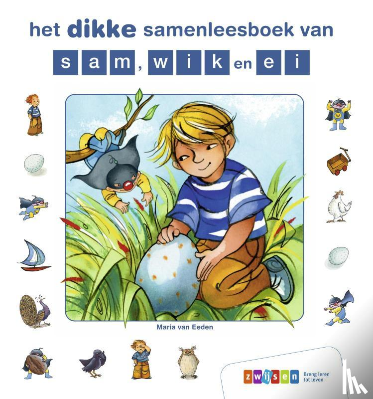 Eeden, Maria van - het dikke samenleesboek van sam, wik en ei