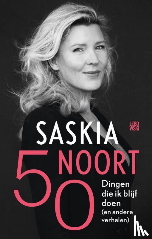 Noort, Saskia - Vijftig