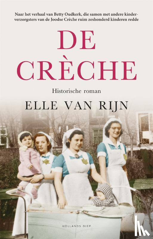 Rijn, Elle van - De crèche