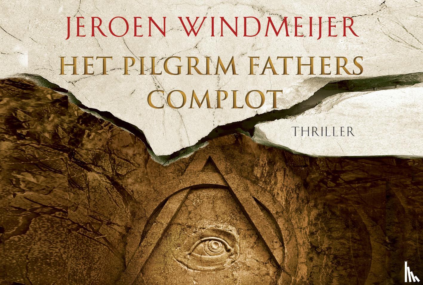 Windmeijer, Jeroen - Het Pilgrim Fathers complot DL