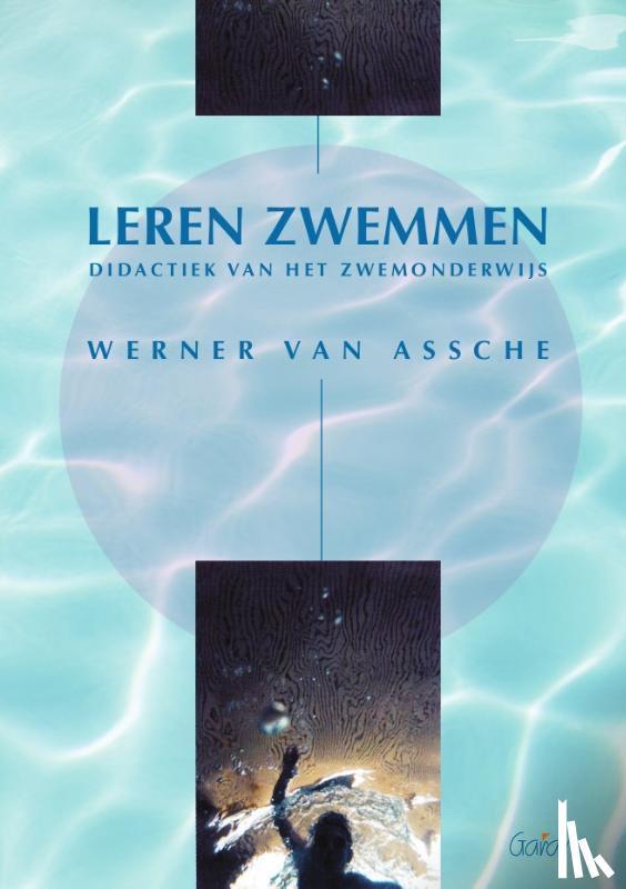 Assche, W. van - Leren zwemmen