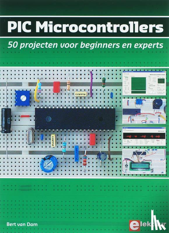 Dam, B. van - PIC Microcontrollers
