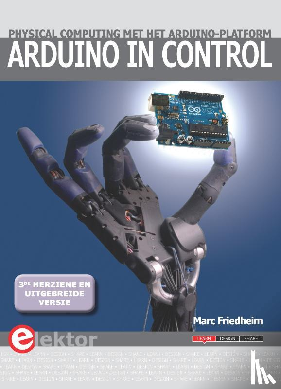 Friedheim, Marc - Arduino in control   3e herziene en uitgebreide versie