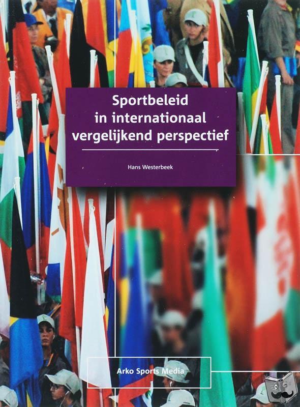 Westerbeek, H. - Sportbeleid in internationaal vergelijkend perspectief