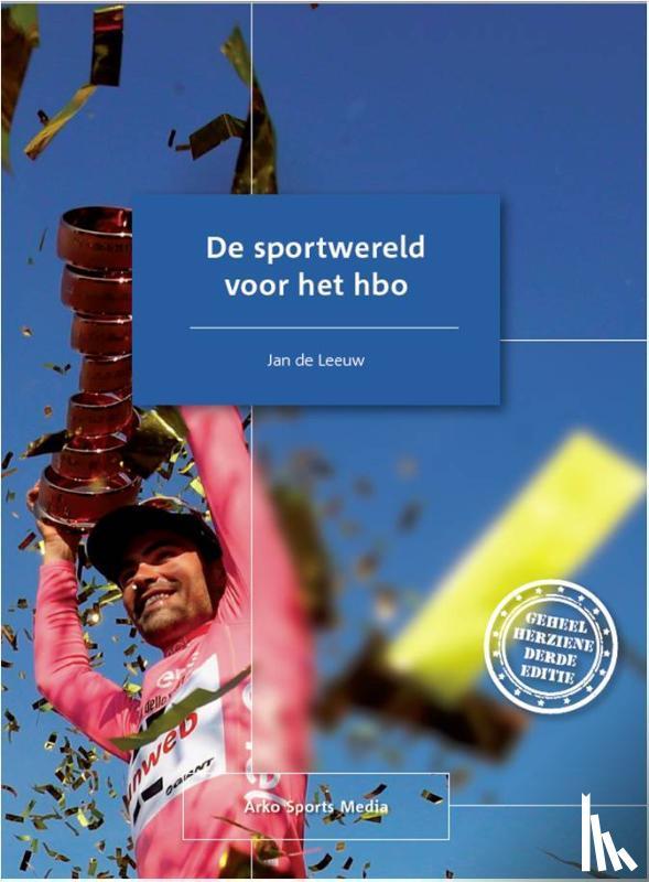 Leeuw, Jan de - De sportwereld voor het hbo