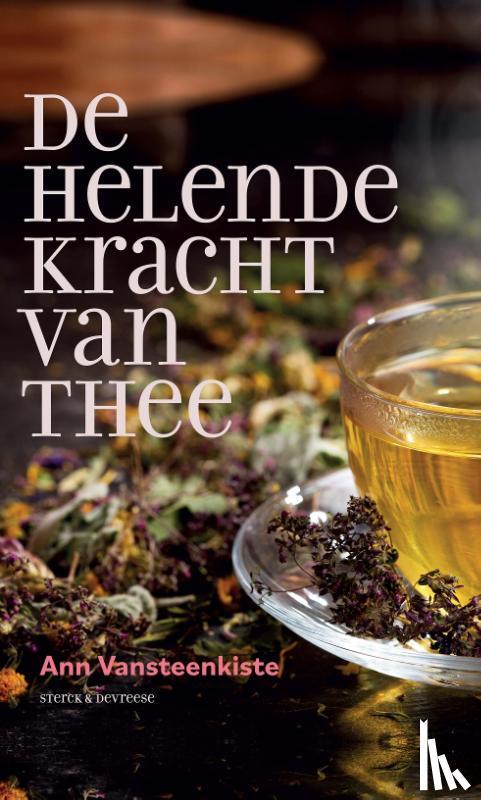 Vansteenkiste, Ann - De helende kracht van thee