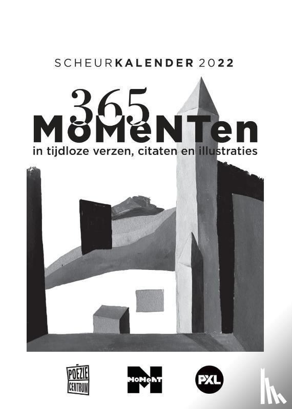 - 365 MoMeNTen in tijdloze verzen en citaten – Scheurkalender 2022