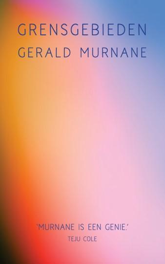 Murnane, Gerald - Grensgebieden