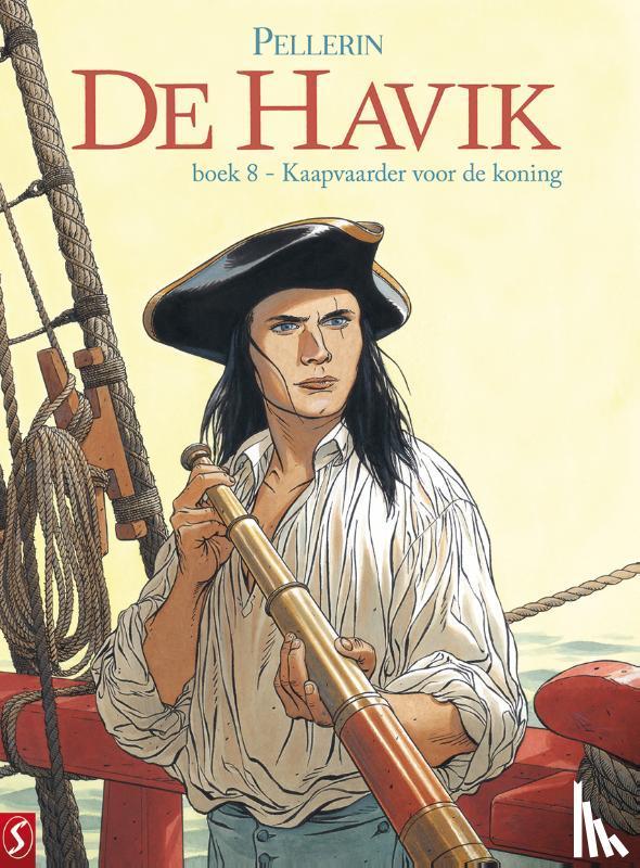 Pellerin, Patrice - De Havik 8: Kaapvaarder voor de koning