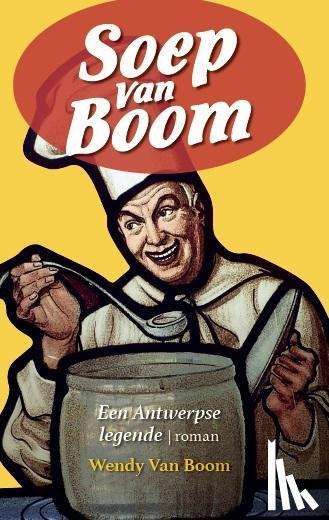 Boom, Wendy Van - Soep van Boom