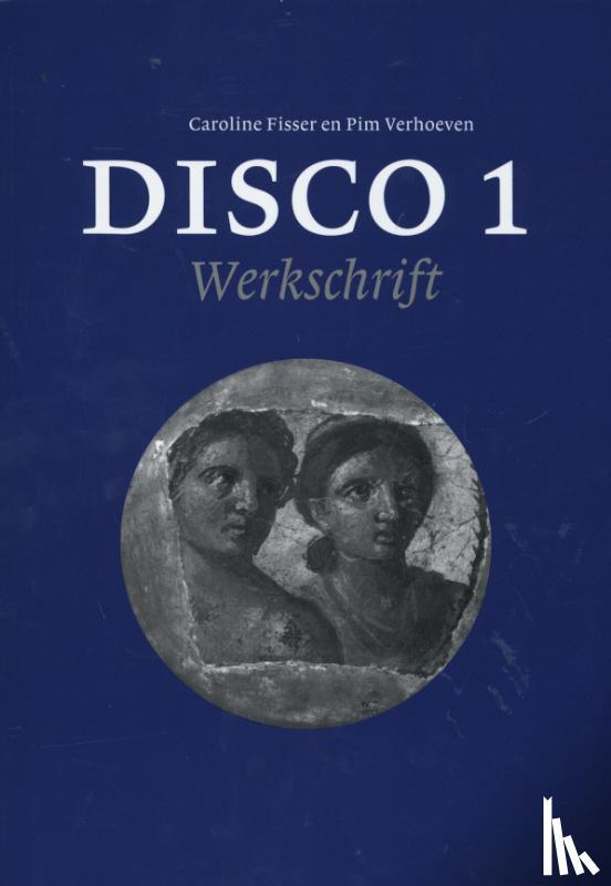 Fisser, Caroline, Verhoeven, Prim - Disco  1  Werkschrift Nieuwe Herziene Druk