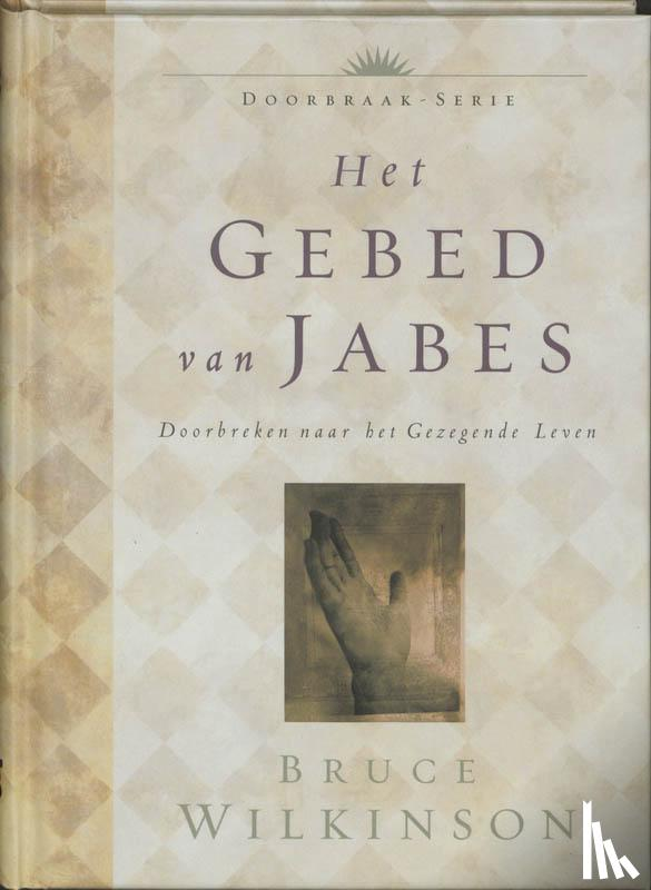 Wilkinson, B.H. - Het gebed van Jabes
