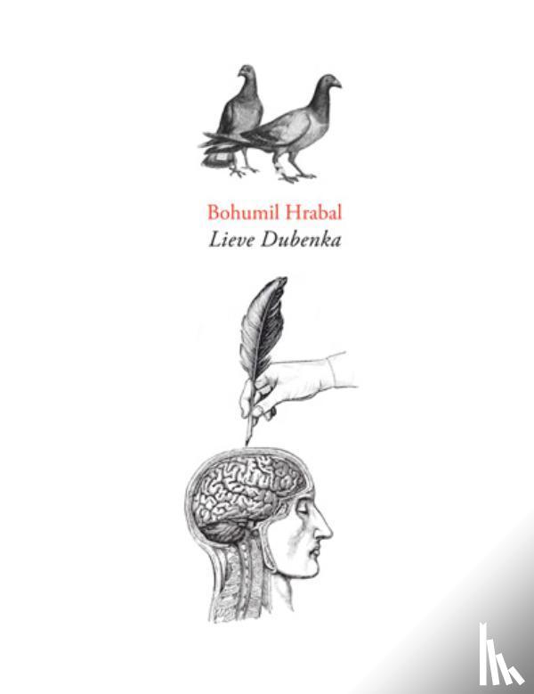 Hrabal, Bohumil - Lieve Dubenka