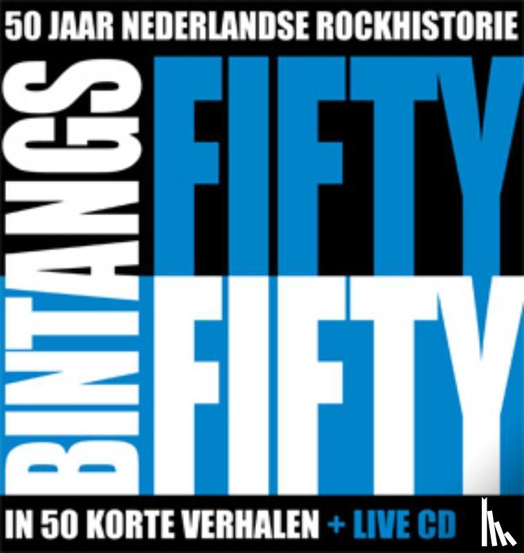 Kraaijeveld, Frank, Fernhout, Meine - Bintangs Fifty Fifty