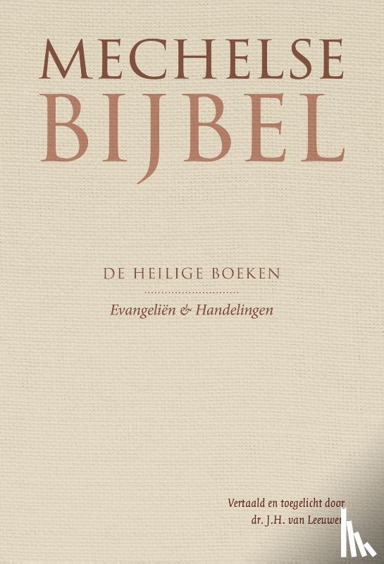 Leeuwen, J.H. van - Mechelse Bijbel