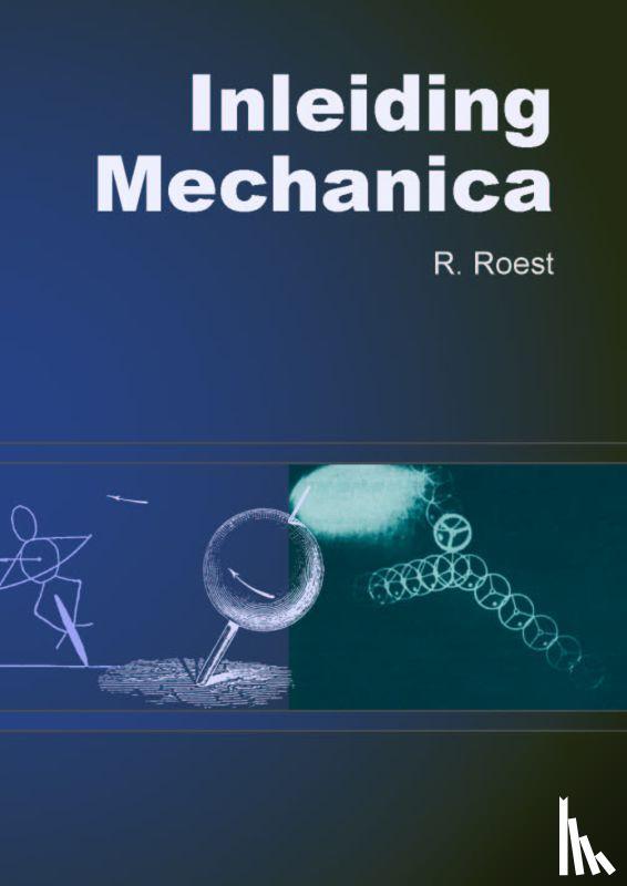 Roest, R. - Inleiding Mechanica