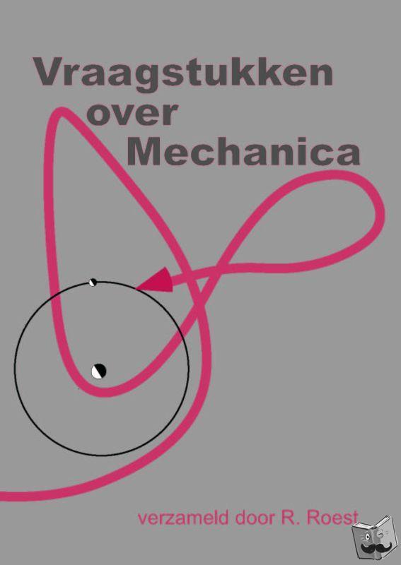 - Vraagstukken over Mechanica